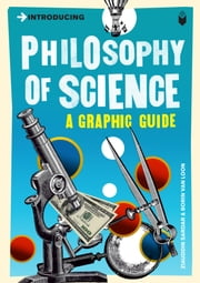 Introducing Philosophy of Science - A Graphic Guide ebook by Ziauddin Sardar, Borin Van Loon