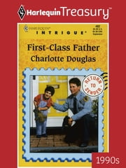 First-Class Father ebook by Charlotte Douglas