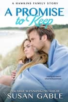 A Promise to Keep ebook by Susan Gable