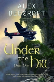 Under the Hill: Bomber's Moon ebook by Alex Beecroft