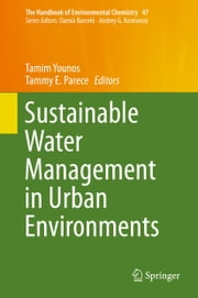 Sustainable Water Management in Urban Environments ebook by
