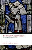 The Book of Margery Kempe ebook by Margery Kempe, Anthony Bale