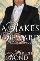 A Rake's Reward eBook por Meredith Bond