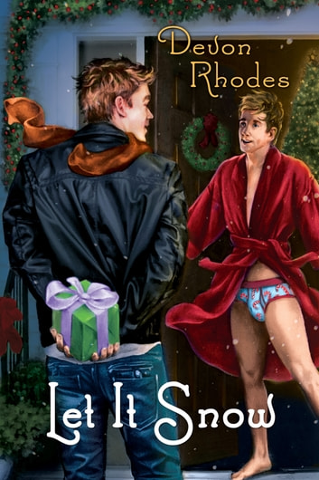 Let It Snow ebook by Devon Rhodes