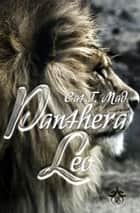 Panthera Leo eBook by Cat T. Mad
