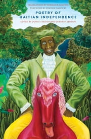 Poetry of Haitian Independence ebook by Kadish, Doris Y.