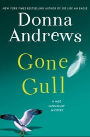 Gone Gull - A Meg Langslow Mystery ebook by Donna Andrews