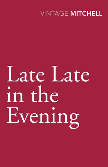 Late, Late In The Evening ebook by Gladys Mitchell