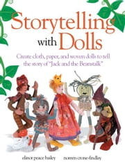 Storytelling With Dolls - Meet In the Middle ebook by Elinor Peace Bailey
