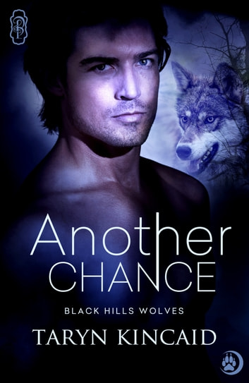 Another Chance (Black Hills Wolves #41) ebook by Taryn Kincaid