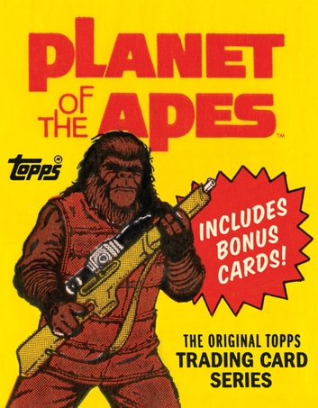 Planet of the Apes - The Original Topps Trading Card Series ebook by Gary Gerani