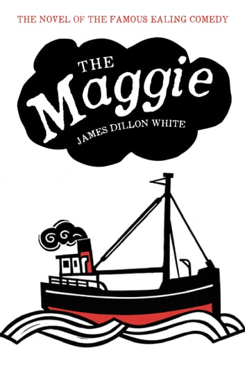 The Maggie ebook by James Dillon White