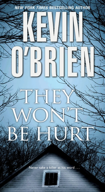 They Won't Be Hurt ebook by Kevin O'Brien
