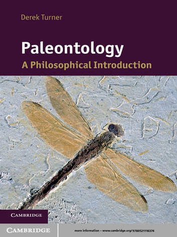 Paleontology - A Philosophical Introduction ebook by Derek Turner
