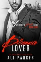 Billionaire Lover ebook by