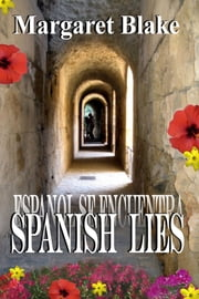 Spanish Lies ebook by Margaret Blake