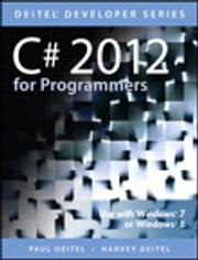 C# 2012 for Programmers ebook by Harvey M. Deitel,Paul Deitel