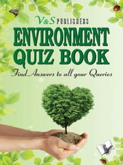 Environment Quiz Book - Find answers to all your queries ebook by Manasvi Vohra