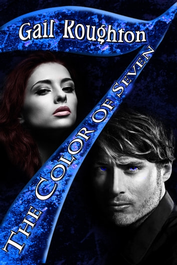 The Color of Seven ebook by Gail Roughton