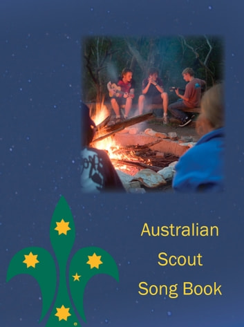 Australian Scout Song Book ebook by Scouts Australia