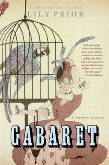 Cabaret - A Mystery ebook by Lily Prior