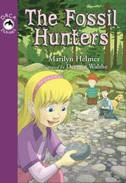 The Fossil Hunters ebook by Marilyn Helmer, Dermot Walshe