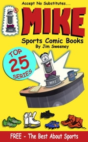 MIKE's Top 25 Best About Sports - FREE ebook by MIKE - aka Mike Raffone