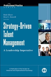 Strategy-Driven Talent Management - A Leadership Imperative ebook by Rob Silzer,Ben E.  Dowell