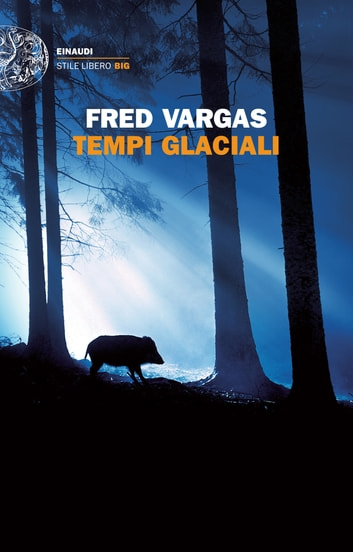 Tempi glaciali eBook by Fred Vargas