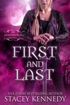 First and Last ebook by Stacey Kennedy