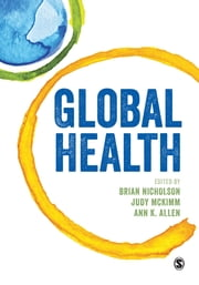 Global Health ebook by Brian Nicholson,Professor Judy McKimm,Ann Allen