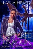 Captured Dragon ebook by