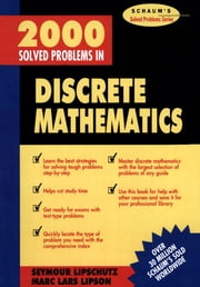 2000 Solved Problems in Discrete Mathematics ebook by Seymour Lipschutz
