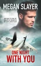One Night With You ebook by