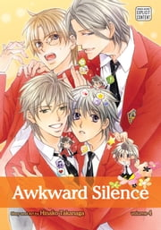 Awkward Silence, Vol. 4 (Yaoi Manga) ebook by Hinako Takanaga