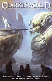 Clarkesworld Magazine Issue 93 ebook by Neil Clarke,Robert Reed,Mary Anne Mohanraj