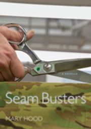 Seam Busters - A Novella ebook by Mary Hood