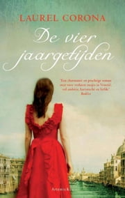 De vier jaargetijden ebook by Laurel Corona