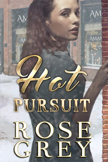 Hot Pursuit ebook by Rose Grey