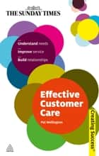 Effective Customer Care ebook by Pat Wellington
