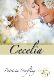 Cecelia ebook by Patricia Strefling
