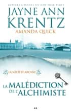 La malédiction de l'alchimiste ebook by Jayne Anne Krentz