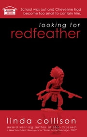 Looking For Redfeather ebook by Linda Collison
