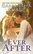 Ever After ebook by Samantha Chase