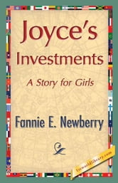 Joyce's Investments ebook by Newberry, Fannie E.