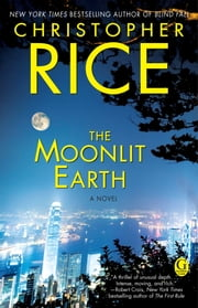 The Moonlit Earth ebook by Christopher Rice