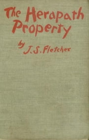 The Herapath Property ebook by Joseph Smith Fletcher