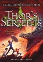 Thor's Serpents ebook by K. L. Armstrong,Melissa Marr