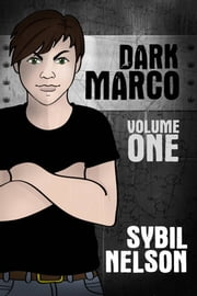 Dark Marco Vol. 1 ebook by Sybil Nelson