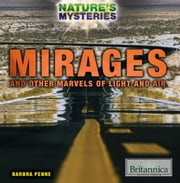 Mirages and Other Marvels of Light and Air ebook by Barbra Penne